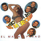 Play & Download El Macho Parao by Mercedes | Napster