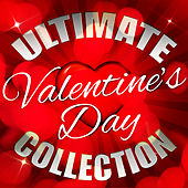 Ultimate Valentine's Day Collection by Various Artists