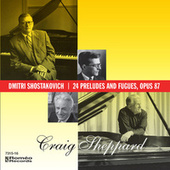 Play & Download Dmitri Shostakovich   24 Preludes and Fugues, Opus 87 by Craig Sheppard | Napster