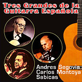 Play & Download Tres Grandes de la Guitarra Española by Various Artists | Napster