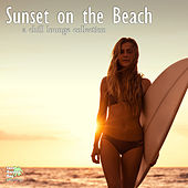 Play & Download Sunset on the Beach - A Chill Lounge Collection by Various Artists | Napster