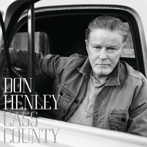 Play & Download Cass County by Don Henley | Napster