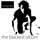 Play & Download The Blackest by Mingmen | Napster
