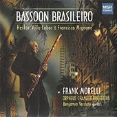 Play & Download Bassoon Brasileiro by Frank Morelli | Napster