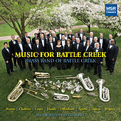 Music from Battle Creek by Brass Band of Battle Creek