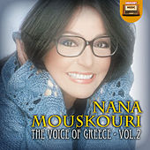 Play & Download The Voice of Greece Vol.2 by Nana Mouskouri | Napster