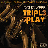 Play & Download Triple Play by Doug Webb | Napster