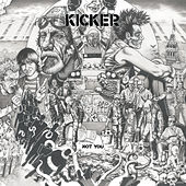 Play & Download Not You by Kicker | Napster