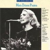 Lo Mejor de María Dolores Pradera by Maria Dolores Pradera