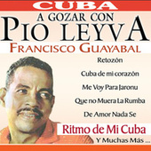 Play & Download A Gozar Con … by Pio Leyva | Napster