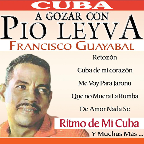 A Gozar Con … by Pio Leyva