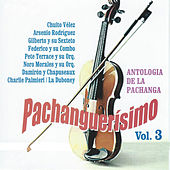 Pachanguerisimo, Vol. 3 by Various Artists