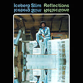 Play & Download Reflections by Iceberg Slim | Napster