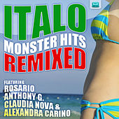 Play & Download Italo Monster Hits Remixed by Various Artists | Napster