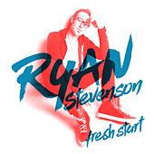 Play & Download Fresh Start by Ryan Stevenson | Napster