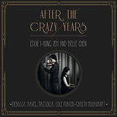 After the Crazy Years by Eddie I-Hung Yeh