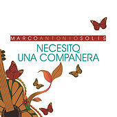 Play & Download Necesito Una Compañera by Marco Antonio Solis | Napster