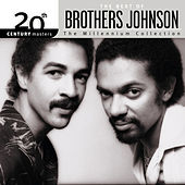 20th Century Masters: The Millennium Collection... by The Brothers Johnson