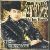 Play & Download El Abandonado by Juan Rivera | Napster