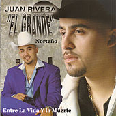 Play & Download Entre la Vida y la Muerte by Juan Rivera | Napster