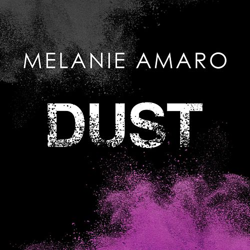 Play & Download Dust by Melanie Amaro | Napster