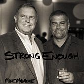 Strong Enough - EP by Mike Maimone