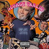 Play & Download Complaints And Grievances by George Carlin | Napster