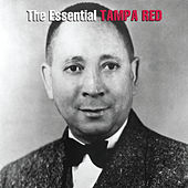 Play & Download The Essential Tampa Red by Tampa Red | Napster
