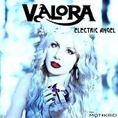 Play & Download Electric Angel (feat. Mot & Krid) by Valora | Napster