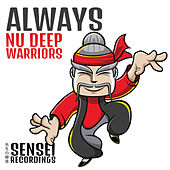 Play & Download Always by Nu Deep Warriors | Napster