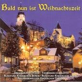 Play & Download Stumme, Hering, Ulrbich & Schuffenhauer: Bald nun ist Weihnachtszeit, Vol. 1 by Various Artists | Napster