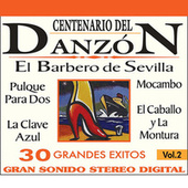 Play & Download Centenario del Danzon, Vol. 2 by Various Artists | Napster