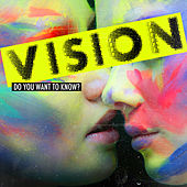 Play & Download Do You Want to Know? by Vision | Napster