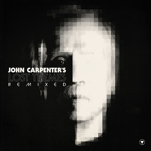 Play & Download Lost Themes Remixed by John Carpenter | Napster