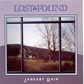 January Rain by Lost & Found