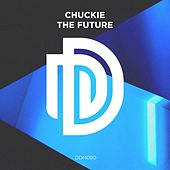 Play & Download The Future by Chuckie | Napster