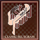 Classic Bluegrass by Lost & Found