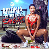 Play & Download Project Sweat - Radio Friendly by Aidonia | Napster