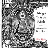 Play & Download Mega Nasty Rich: Billionaires Box Set by Paul Taylor | Napster