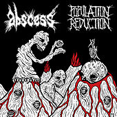 Play & Download Abscess / Population Reduction by Various Artists | Napster