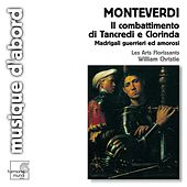 Play & Download Monteverdi: Il combattimento di Tancredi e Clorinda by Les Arts Florissants and William Christie | Napster