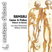 Play & Download Rameau: Castor & Pollux (Choruses & Dances) by Various Artists | Napster