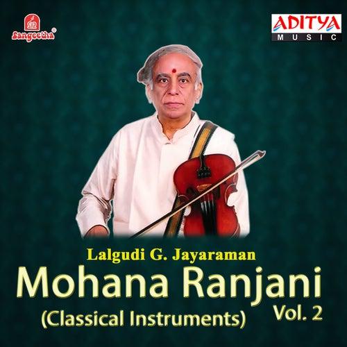Play & Download Mohana Ranjani, Vol. 2 by Lalgudi  G. Jayaraman | Napster