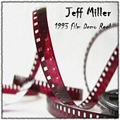 Play & Download 1993 Film Demo Reel by Jeff Miller | Napster