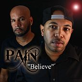 Believe by Pain