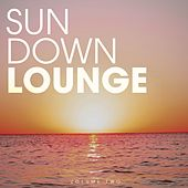 Play & Download Sundown Lounge, Vol. Two by Various Artists | Napster