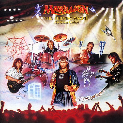 Play & Download The Thieving Magpie (La Gazza Ladra) by Marillion | Napster