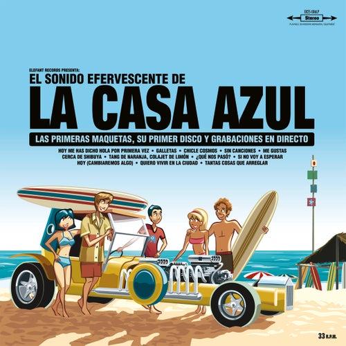 El Sonido Efervescente De La Casa Azul (15th Anniversary Special Reissue) de La Casa Azul
