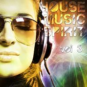 Play & Download House Music Spirit, Vol. 3 - EP by Various Artists | Napster