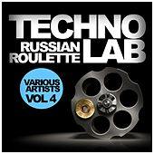 Techno Lab, Vol. 4: Russian Roulette - EP by Various Artists